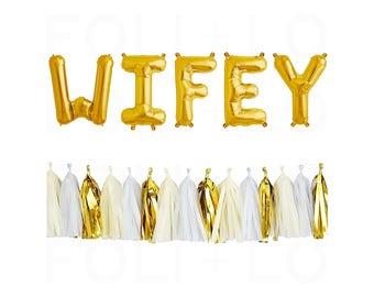 "WIFEY Balloon Set | 16"" Gold Letter Balloons | Wedding Balloons | Gold Bachelorette Balloons | Gold Bridal Party | Gold Party Theme"