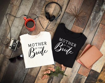 Mother of the Bride Shirt, Mother of the Bride Gift, Wedding, Bridal Party, Hat, Mug Decal