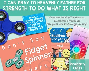 I pray to Heavenly Father for strength to do what is right: Sharing Time, June 2017 Week 1 or FHE