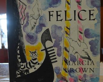 Felice by Marcia Brown