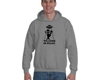 Aliens We Come In Peace UFO Mars Attacks Alien Invasion Funny Aliens Hoodie Sweatshirt