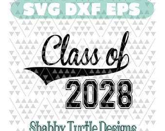 Class of 2028 SVG DXF EPS