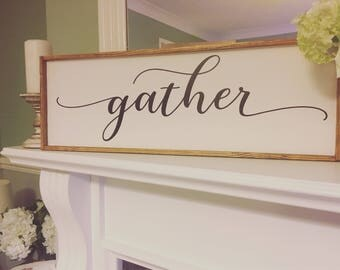 Large Gather sign Farmhouse Wooden sign wedding signs scandinavian need other sizes ask for quotes