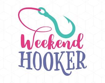 SVG Cut File Weekend Hooker SVG Fishing svg Cricut svg Instant Download svg Cutting File. River svg Boat Summer svg Lake Cricut SVG Cut File