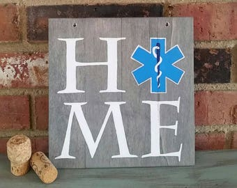 """HOME, EMT artwork on wood plaque for sale, emergency medical technician Wooden Sign, first responder EMT gifts, 8""""X8"""""""