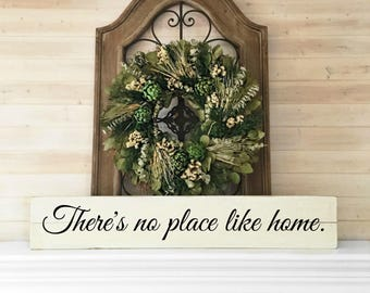 There's no place like home. | Reclaimed Wood | Farmhouse | Long skinny sign | Large sign for kitchen | Big sign for home | Sign with saying
