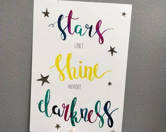 Stars can't shine without darkness, original watercolour artwork using a brush and inks. A4.
