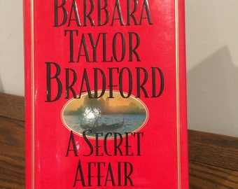 "Barbara Taylor Bradford ""A Secret Affair"""
