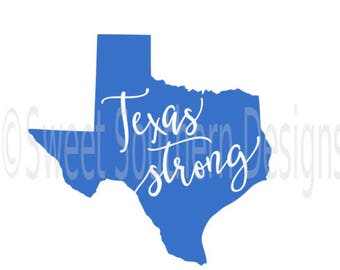 Texas strong SVG instant download design for cricut or silhouette