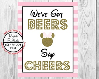 "We've Got Beers Say Cheers Sign, Minnie Mouse Birthday Party Sign, 8""x10"" Printable, Instant Download, Gold & Pink Sign"