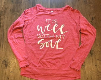 It Is Well With My Soul Long Sleeve Shirt, Graphic Shirt, Berry Pink, Faith Based Apparel, Christian Clothing, Church, Women Clothing
