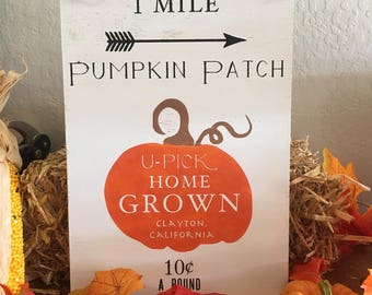 Harvest Sign - Fall Sign - Home Decor - Fall decor - Harvest Decor - Pumpkin Patch - 1 Mile - Home Grown - U Pick - 10 Cents - Arrow