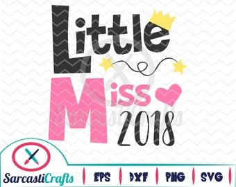 Little Miss 2018 - New Years Graphic - Digital download - svg - eps - png - dxf - Cricut - Cameo - Files for cutting machines