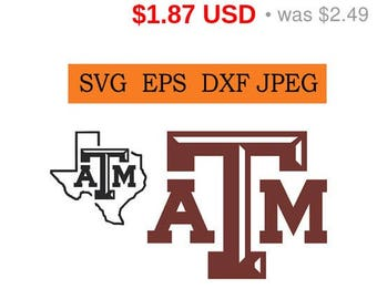 Sale 25%  -  Texas A&M logo in SVG / Eps / Dxf / Jpg files Instant Download!