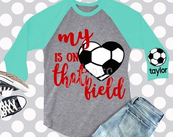 Soccer svg, Soccer Mom SVG, png, dxf, eps, heart is on that field svg, soccer, Football svg, commercial use, Mom SVG, soccer mom shirt
