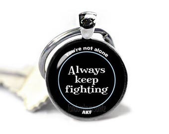 Always keep Fighting Supernatural Key Ring Always keep Fighting  Keychain Always keep Fighting  Keyfob Fangirl Fanboy