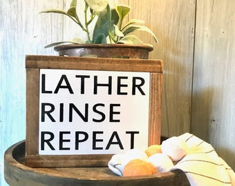 Lather, rinse, repeat framed farmhouse style mini wood sign
