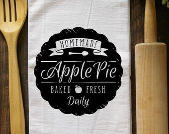 Flour Sack Towel - Homemade Apple Pie Baked Fresh Daily - Happiness is Homemade - Kitchen Towel - Hand Towel - Decorative