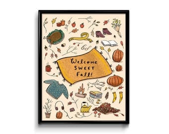 Art Print 8x10 - Welcome Sweet Fall Illustration- Autumn Thanksgiving Decor Decoration Wall Hanging