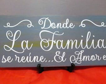 "Distressed Spanish Wood Sign:""Donde La Familia se reune El Amor es""Where family gathers,Love is. Stunning subtle colors, Makes a Great Gift!"