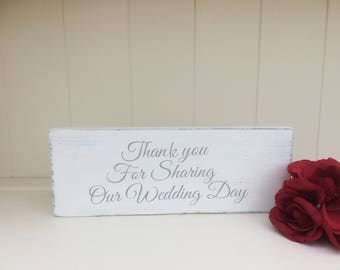 Free Standing Wooden Sign Shabby Chic Wedding Sign/Wedding Decoration Thank You For Sharing Our Special Day Personalised Wedding Sign