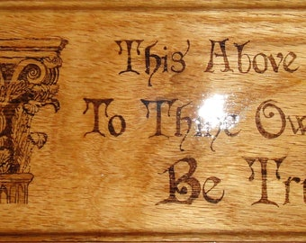 To Thine Own Self Be True Affirmation Oak Woodburned Plaque
