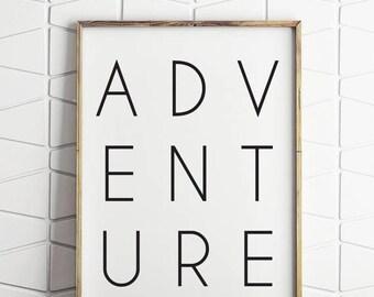 70% OFF SALE adventure black and white, adventure typography, adventure printable, adventure digital art, adventure wall decor