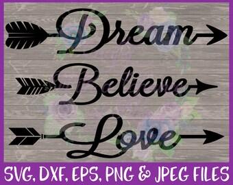 Nursery SVG, Tribal SVG, Arrow SVG, Boho Svg, Arrow Words Svg, Baby Svg, Dream Svg, Believe Svg, Love Svg, Dxf Eps Png Jpg Digital Download