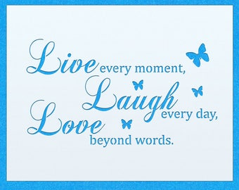Live Every Moment Vintage Shabby Chic Mylar Painting Wall Art Stencil