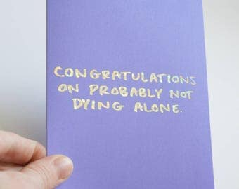 Funny Wedding Card / Real Holographic Foil / Funny Engagement Card / Wedding Greeting Card / Real Foil Quote / Holographic Card