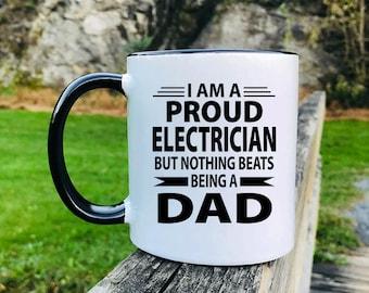 I'm A Proud Electrician But Nothing Beats Being A Dad - Mug - Electrician Gift - Gift For Electrician - Electrician Mug