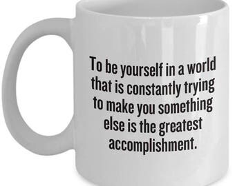 Ralph Waldo Emerson Quote Mug - Inspirational, Motivational Gift - To be yourself