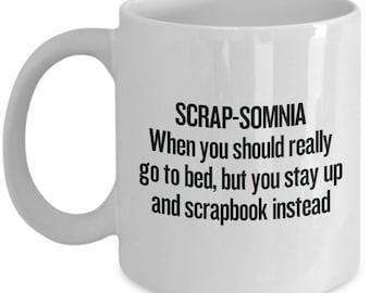 Scrap-Somnia Coffee Mug - Gift For Scrapbooker - Funny Scrapbooking and Crafting Present