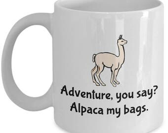 Funny Alpaca Mug - Alpaca Lover or Farmer Gift - Alpaca My Bags