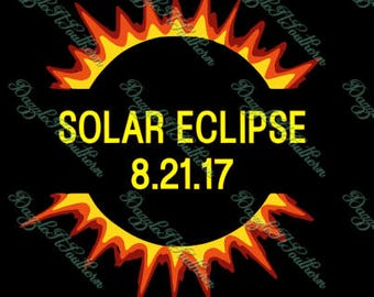 Solar Eclipse Sun Moon Total August 21 2017 8 21 17 Tshirt shirt iron on decal SVG EPS DXF date vector cricut silhouette