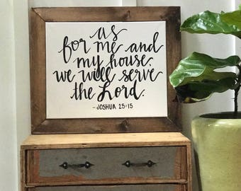 As for me and my house we will serve the lord--16x24