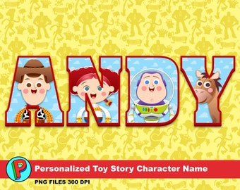 Personalized Toy Story Character Name - Select up to 18 characters - up 12 inches 300 dpi per letter pdf of png