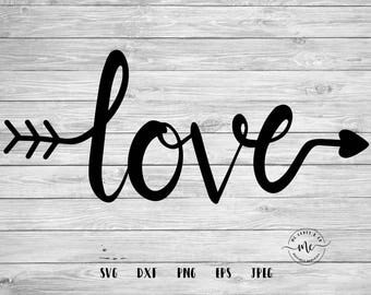 Love Arrow, Handlettered, Wood Sign Design, Valentines Cut File, Valentines Day, Cricut, Silhouette, Cut Files, svg, dxf, png, eps, jpeg