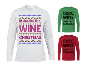 I'm Dreaming of a Wine Christmas Sweater, Xmas Sweater, Ugly Xmas Sweater,Ugly Christmas Sweater, Funny Christmas Sweater, Christmas Sweater
