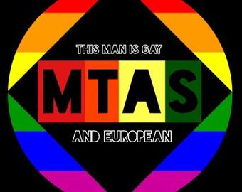 MTAS PRIDE: Gay and European