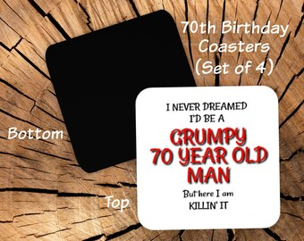 70th Birthday Coasters Set of 4 - 70th Birthday Party Favors - Funny Coasters For Men - 70th Gag Gift for Men Friend Him - Grumpy Old Man