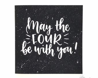 Star Wars-themed birthday card - May the four be with you! - child's birthday