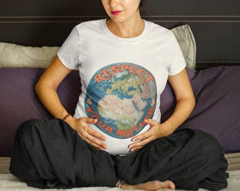 Respect your Mother Earth tshirt, women's tshirt, earth day, feminism, women's clothing, graphic tee, nature, outdoors, gift for her