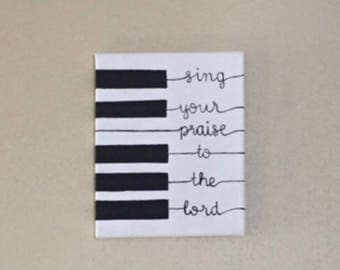 Canvas wall art, sing your praise to the lord, home decor, hand painted, inspirational