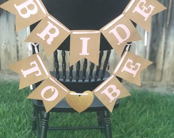 Bride to Be chair banner for bridal showers, wedding showers!