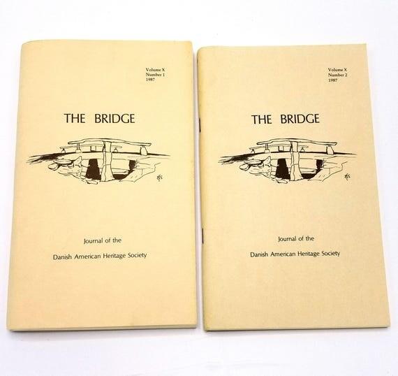 The Bridge: Journal of the Danish American Heritage Society Volume 10 (Nos. 1 & 2), 1987 Full Year