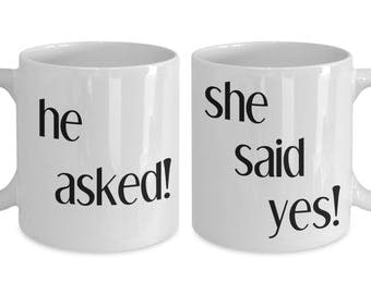 He Asked, She Said Yes Proposal Engagement Valentine Couples Coffee Mugs