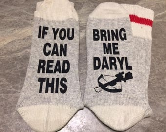 If You Can Read This ... Bring Me Daryl (Socks) - with a Crossbow silhouette