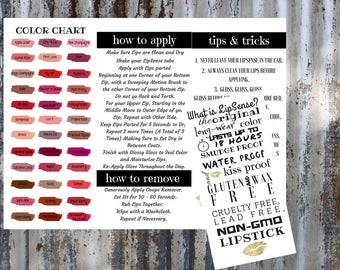 LipSense Brochure   includes:  how to apply, join my team, color chart, tips and tricks and how to remove    Download   Printable