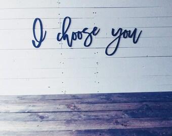 I choose you  - phrase set
